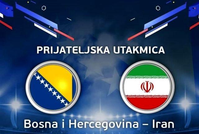"""دیدار دوستانه """"ایران –بوسنی """" پنجشنبه شب از شبکه سه"""