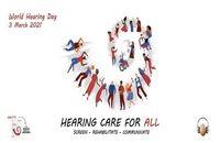 13 اسفندماه، روز جهانی شنوایی با شعار مراقبت شنوایی برای همه نامگذاری شد